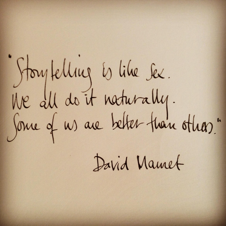 David Mamet on Storytelling