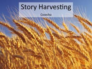 Story Harvesting